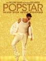Поп-звезда: не переставай, не останавливайся / Popstar: Never Stop Never Stopping