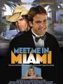 Встретьте меня в Майами / Meet Me in Miami