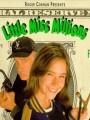 Пропала маленькая миллионерша / Little Miss Millions