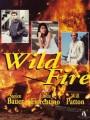 Дикий огонь / Wildfire