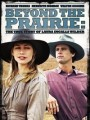 Далеко в прериях / Beyond the Prairie, Part 2: The True Story of Laura Ingalls Wilder