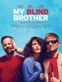 Мой слепой брат / My Blind Brother
