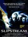 Поток / Slipstream