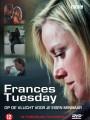 Вторник Фрэнсис / Frances Tuesday