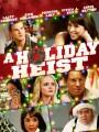 Праздничный грабеж / A Holiday Heist