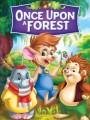 Однажды в лесу / Once Upon a Forest
