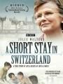 Остановка в Швейцарии / A Short Stay in Switzerland