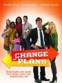 Планы изменились / Change of Plans