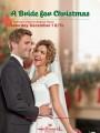 Невеста на Рождество / A Bride for Christmas