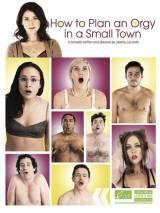 Как организовать оргию в небольшом городке / How to Plan an Orgy in a Small Town