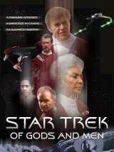 Звездный путь: О Богах и людях / Star Trek: Of Gods and Men