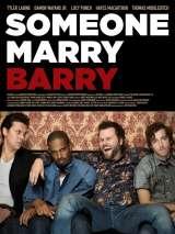 Поженить Бэрри / Someone Marry Barry