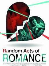 Случайные проявления романтики / Random Acts of Romance