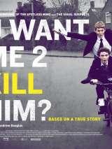 Ты хочешь, чтобы я его убил? / uwantme2killhim?