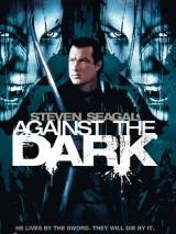 Последняя надежда человечества / Against the Dark