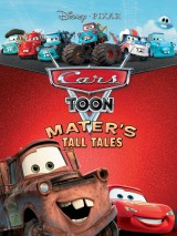 Тачки: Байки Мэтра / Mater`s Tall Tales