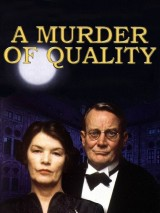 Убийство по-джентльменски / A Murder of Quality