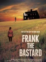 Ублюдок Фрэнк / Frank the Bastard