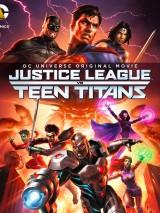 Лига Справедливости против Юных Титанов / Justice League vs. Teen Titans