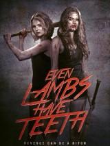 Даже у ягнят есть зубы / Even Lambs Have Teeth