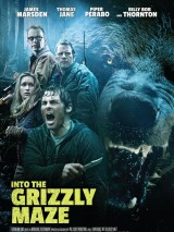 Гризли / Into the Grizzly Maze
