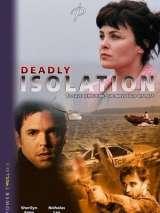 Смертельная изоляция / Deadly Isolation