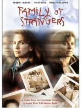 Семья незнакомцев / Family of Strangers