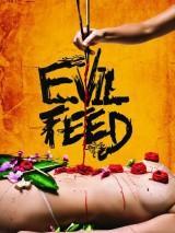 Злая еда / Evil Feed