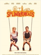 Отчаянные головы / Splinterheads