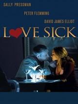 Болезненная страсть / Love Sick: Secrets of a Sex Addict