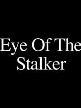Глаз Охотника / Eye of the Stalker