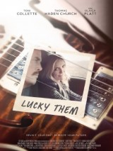 Везунчики / Lucky Them