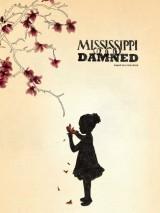 Миссисипи проклятых / Mississippi Damned