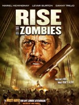 Восстание зомби / Rise of the Zombies