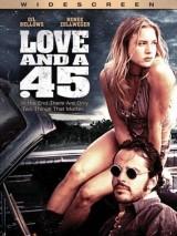 Любовь и 45 калибр / Love and a .45