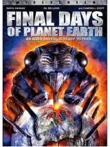 Последние дни планеты Земля: Новая особь / Final Days of Planet Earth