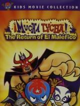 Муча Луча: Возвращение Эль Малефико / Mucha Lucha: The Return of El Malefico