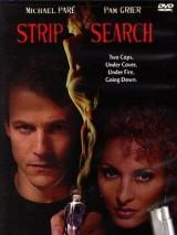 Ордер на стриптиз / Strip Search