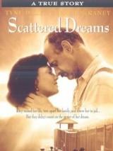 Рассыпанные мечты / Scattered Dreams