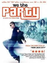 Мы - вечеринка / We the Party