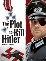 Заговор против Гитлера / The Plot to Kill Hitler