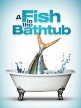 Рыба в ванне / A Fish in the Bathtub