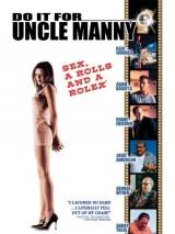 Сделай это для дяди Мэнни / Do It for Uncle Manny