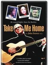 История Джона Денвера / Take Me Home: The John Denver Story