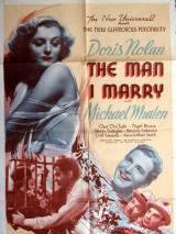 Человек, за которого я вышла замуж / The Man I Marry