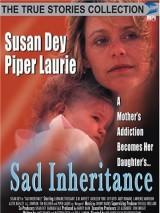 Любовь, ложь и колыбельные / Sad Inheritance