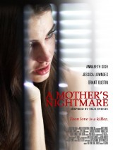 Кошмар матери / A Mother`s Nightmare