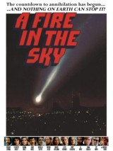 Огонь в небесах / A Fire in the Sky