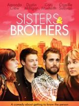 Сестры и братья / Sisters & Brothers