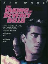 Взятие Беверли Хиллз / The Taking of Beverly Hills